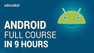 Android Full Course - Learn Android in 9 Hours