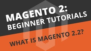 Magento 2 Tutorials for Beginners
